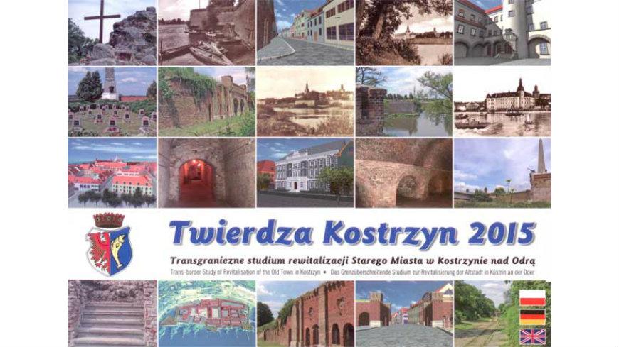Na zdjęciu okładka wydawnictwa Twierdza Kostrzyn 2015