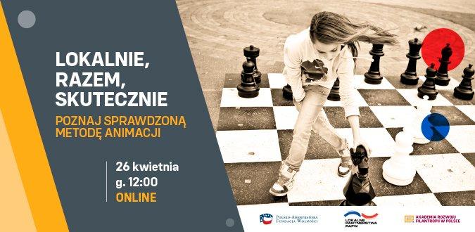 Grafika, dziewczyna idąca przez pole szachowe, przenosi pionka wraz z napisem: Lokalnie, Razem, Skutecznie i terminem seminarium