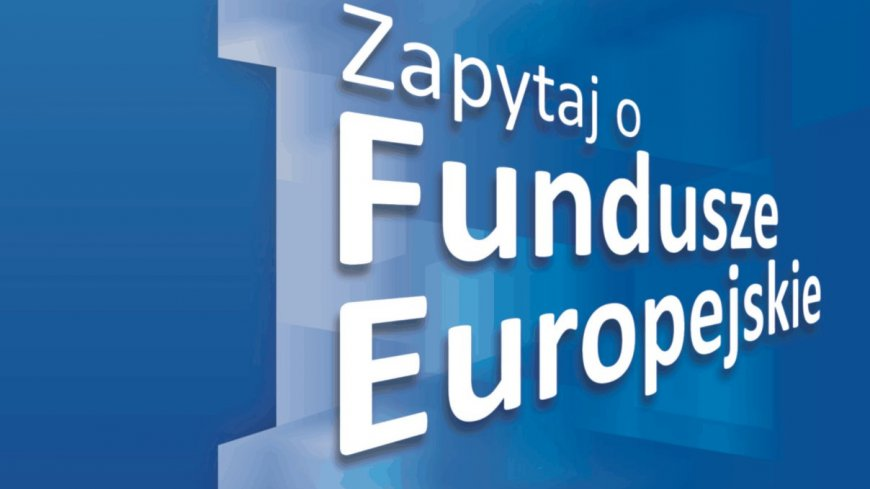 """Grafika z hasłem """"Zapytaj o Fundusze Europejskie"""""""