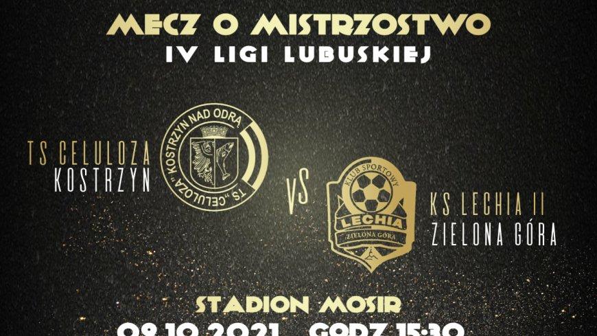 Grafika promująca mecz TS Celuloza - Lechia II Zielona Góra
