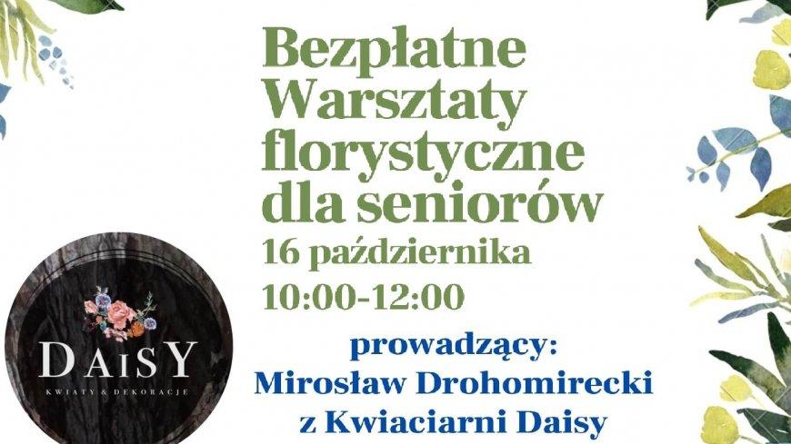 Grafika promująca bezpłatne Warsztaty Florystyczne dla seniorów